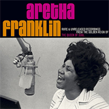 Rare And unreleased Recordings From the Golden Reing Of The Queen Of Soul