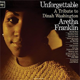 Unforgetable, A Tribute To Dinah Washington