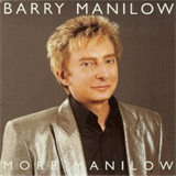 More Manilow