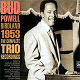 Birdland 1953 The Complete Trio Recordings