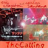 The Calling (Eric Clapton & Carlos Santana at Budokan Tokyo)