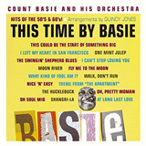This Time by Basie- Hits of the 50's & 60's!