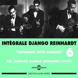 Intégrale, Vol. 6 (Swinging With Django), CD1
