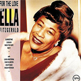 For The Love Of Ella Fitzgerald