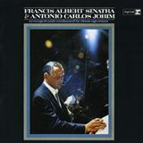 Francis Albert Sinatra And Antônio Carlos Jobim