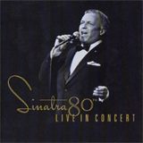 Sinatra 80th: Live In Concert