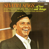 Sinatra Sings Of Love And Things