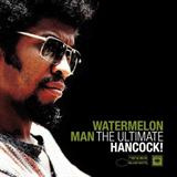 Watermelon Man The Ultimate Hancock