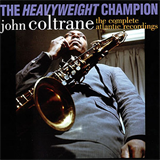 The Heavyweight Champion The Complete Atlantic Recordings