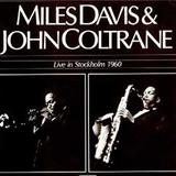 Stockholm - 1960 - Miles Davis - John Coltrane