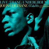 Trane Live Trane Underground