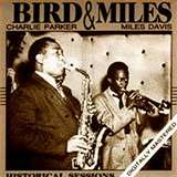 With Charlie Parker - Bird & Miles(Historical Session Remastered)