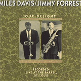 With Jimmy Forrest - Our Delight(rec. 1952)v