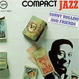 Compact Jazz- Sonny Rollins and Friends