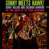 Sonny Meets Hawk!  (with Coleman Hawkins)
