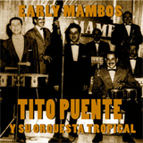 Tito Puente Y Su Orquesta Tropical