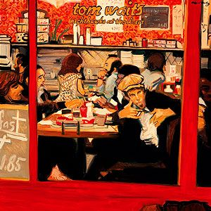Tom Waits Nighthawks At The Diner Lyrics