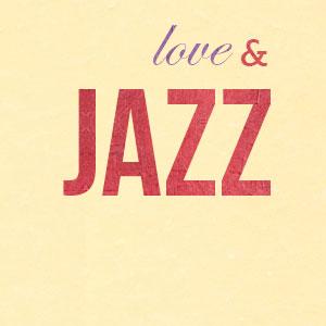 Love & Jazz